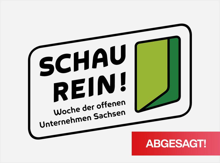 Abgesagt! – SCHAU REIN! – Woche der offenen Unternehmen Sachsen