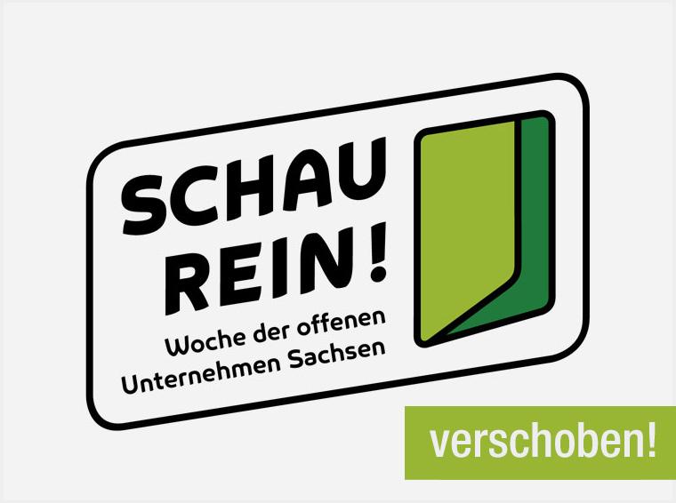 verschoben! – SCHAU REIN! – Woche der offenen Unternehmen Sachsen